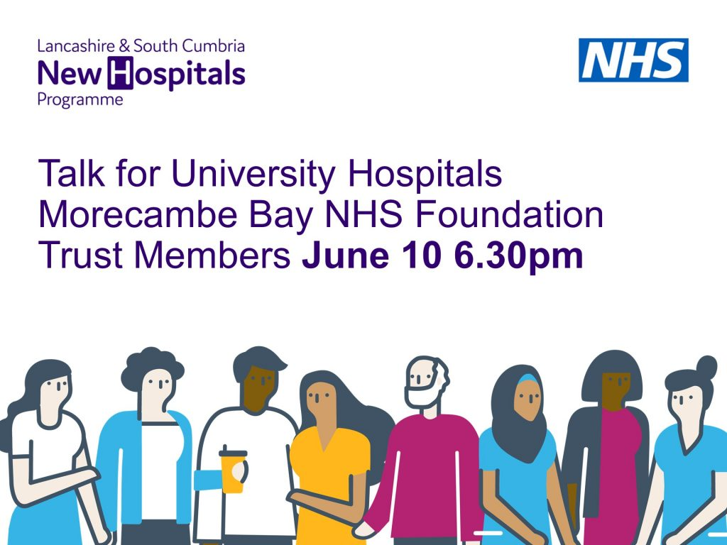 graphic of talk for University Hospitals Morecambe Bay NHS Foundation Trust Members, June 10